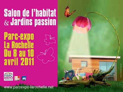 Ce week end au parc expo le salon de l 39 habitat jardins passion parc expositions - Salon de l habitat la rochelle ...